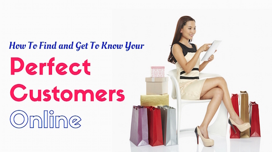 Your Perfect Customer Online